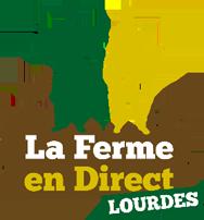 La Ferme en Direct à Lourdes